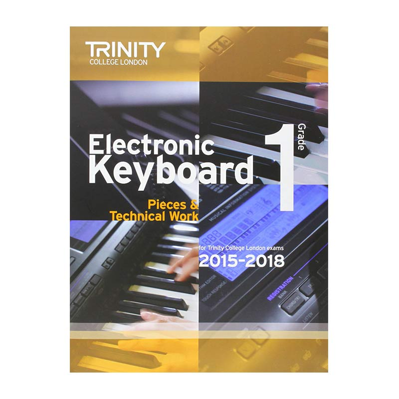 TCL Electronic Keyboard Examination Pieces 2015 to 2018 Grade 1