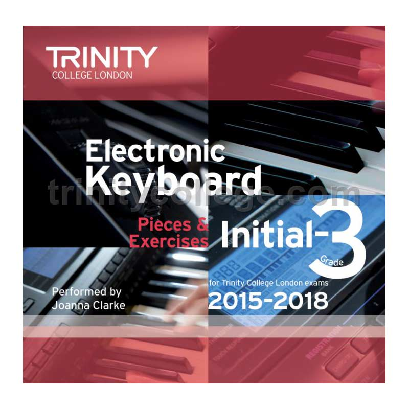 TCL Electronic Keyboard Examination Pieces 2015 to 2018 Grade 3
