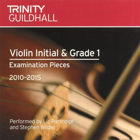 TG Violin Examination Pieces 2010 to 2015 Grade 1