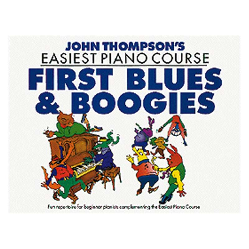 John Thompsons Easiest Piano Course First Blues and Boogies