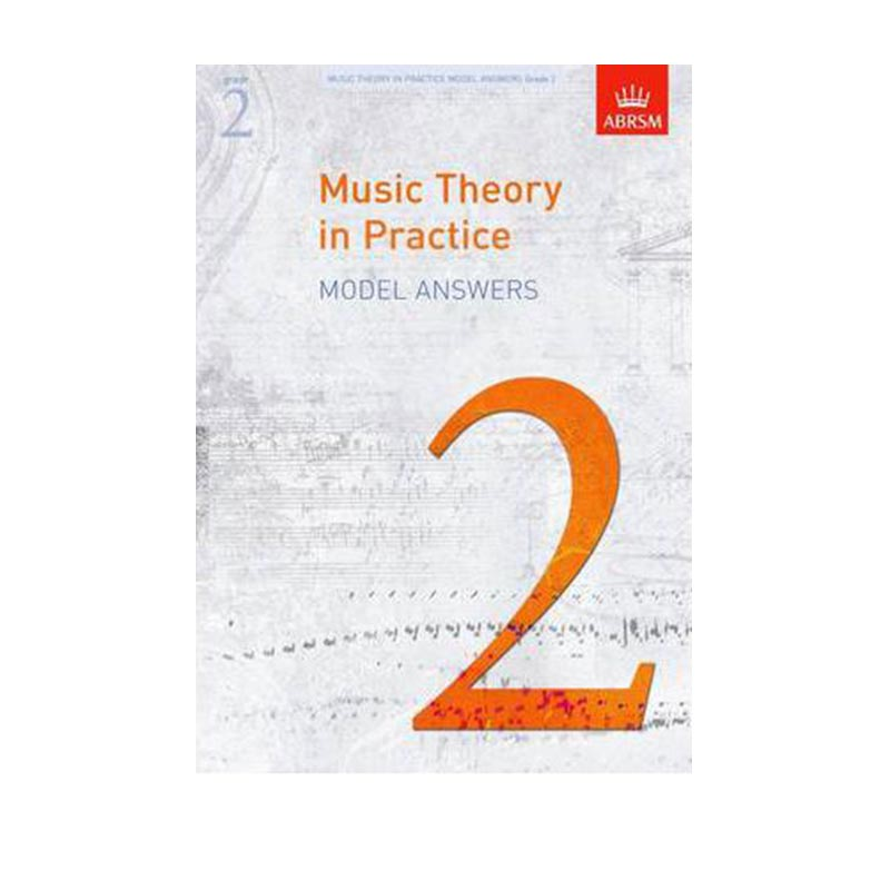 AB Music Theory in Practice Model Answers  Grade 2