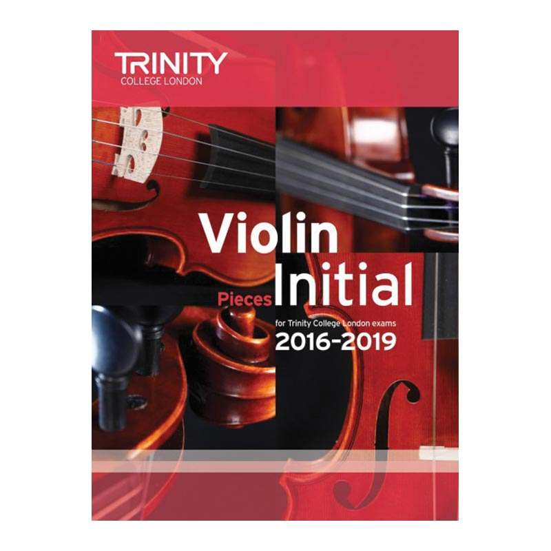 TCL Violin Examination Pieces 2016 to 2019  Initial