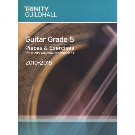 TG Guitar Examination Pieces 2010 to 2015 Grade 5