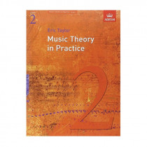AB Music Theory in Practice  Grade 2 Revised Edition